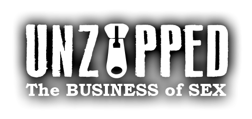 Unzipped Business of Sex Podcast: Sex Tech, Toys, Porn Business and Law